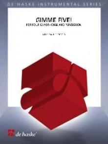 ROBERTSON A. GIMME FIVE SAXOPHONES