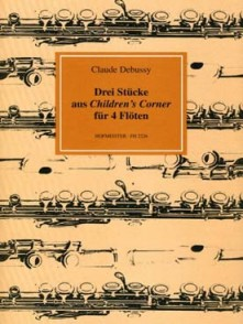 DEBUSSY C. DREI STUCKE AUS CHILDREN'S CORNER 4 FLUTES