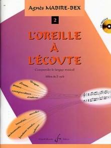 MABIRE-BEX A. L'OREILLE A L'ECOUTE VOL 2