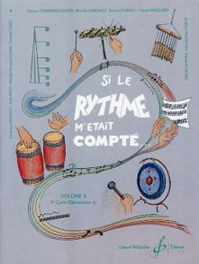 SI LE RYTHME M'ETAIT COMPTE VOL 6