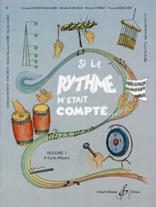 SI LE RYTHME M'ETAIT COMPTE VOL 7