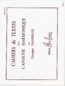 DANDELOT G. CAHIERS DE TEXTES L'ANALYSE HARMONIQUE VOL 1