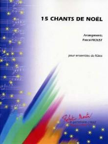 15 CHANTS DE NOEL ENSEMBLE DE FLUTES