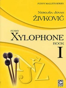 ZIVKOVIC N.J. FUNNY XYLOPHONE VOL 1
