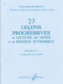 BOURDEAUX M.J. 23 LECONS PROGRESSIVES DE LECTURE DE NOTES VOL 4A