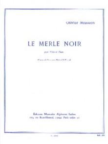 MESSIAEN O. LE MERLE NOIR FLUTE
