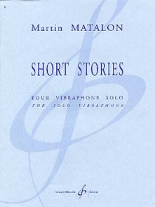 MATALON M. SHORT STORIES VIBRAPHONE