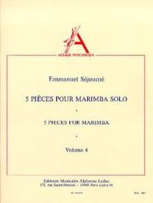 SEJOURNE E. 5 PIECES POUR MARIMBA SOLO VOL 4