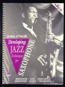 O'NEILL J. DEVELOPING JAZZ TECHNIQUE FOR SAXOPHONE ALTO