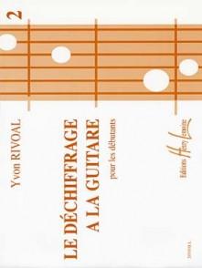 RIVOAL Y. LE DECHIFFRAGE A LA GUITARE VOL 2