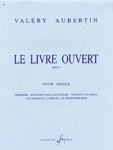 AUBERTIN V. LE LIVRE OUVERT OP 6 VOL 1 ORGUE