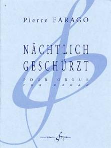 FARAGO P. NACHTLICH GESCHURZT ORGUE