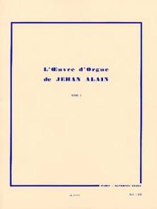 ALAIN J. L'OEUVRE D'ORGUE VOL 1