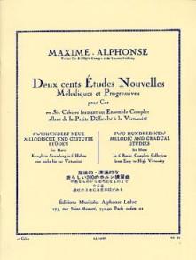 MAXIME-ALPHONSE 200 ETUDES NOUVELLES MELODIQUES VOL 1 COR