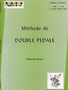 MERZET C. METHODE DE DOUBLE PEDALE BATTERIE