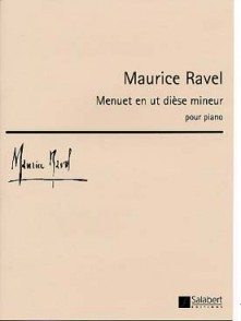 RAVEL M. MENUET UT DIESE MINEUR PIANO