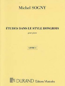 SOGNY M. ETUDES DANS LE STYLE HONGROIS VOL 1 PIANO