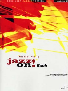 JAZZ ON!  CLASSICS AVEC CD: BACH