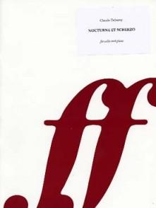 DEBUSSY C. NOCTURNE ET SCHERZO VIOLONCELLE