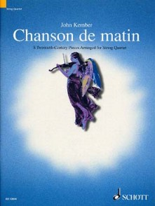 KEMBER J. CHANSON DE MATIN ENS. CORDES