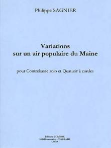 SAGNIER P. VARIATIONS SUR UN AIR POPULAIRE DU MAINE ENS. CORDES