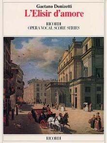 DONIZETTI G. L'ELISIR D AMORE CHANT PIANO