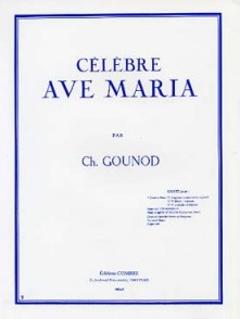 GOUNOD C. CELEBRE AVE MARIA VOIX SOPRANO