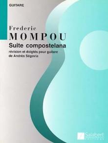 MOMPOU F. SUITE COMPOSTELANA GUITARE