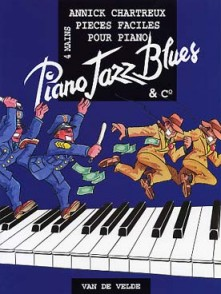CHARTREUX A. PIANO JAZZ BLUES & CO PIANO 4 MAINS