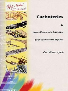 BASTEAU J.F. CACHOTERIES CLARINETTE