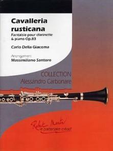 DELLA GIACOMA C. CAVALLERIA RUSTICANA OP 83 CLARINETTE