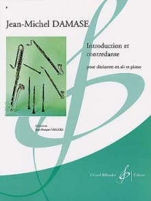 DAMASE J.M. INTRODUCTION ET CONTREDANSE CLARINETTE