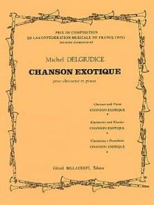 DELGIUDICE M. CHANSON EXOTIQUE CLARINETTE
