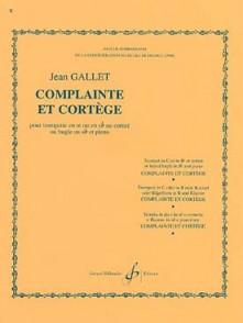 GALLET J. COMPLAINTE ET CORTEGE TROMPETTE