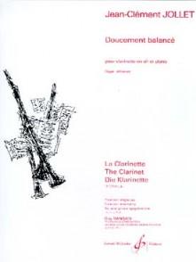 JOLLET J.C. DOUCEMENT BALANCE CLARINETTE