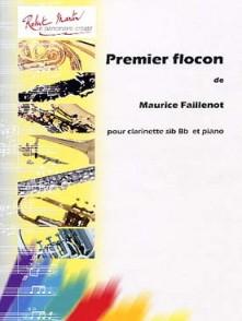 FAILLENOT M. PREMIER FLOCON CLARINETTE