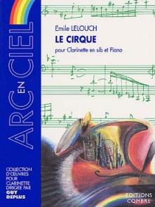 LELOUCH E. LE CIRQUE CLARINETTE