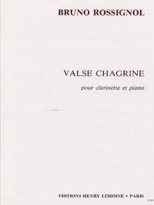 ROSSIGNOL B. VALSE CHAGRINE CLARINETTE