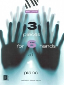 CORNICK M. 3 PIECES FOR 6 HANDS PIANO