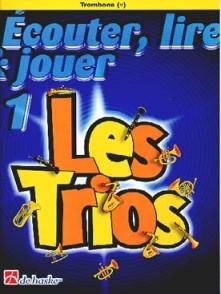 ECOUTER LIRE JOUER LES TRIOS VOL 1 TROMBONES (FA)