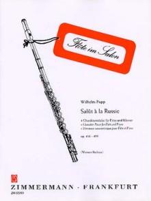 POPP W. SALUT A LA RUSSIE OP 496-499 FLUTE