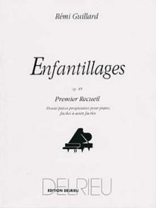 GUILLARD R. ENFANTILLAGES OP 49 VOL 1 PIANO