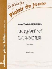 MARCHIOL A.V. LE CHAT ET LA SOURIS PIANO