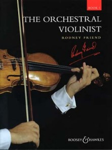 FRIEND R. THE ORCHESTRAL VIOLINIST BOOK 1 VIOLON