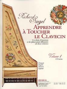 SIEGEL R. APPRENDRE A TOUCHER DU CLAVECIN VOL 1