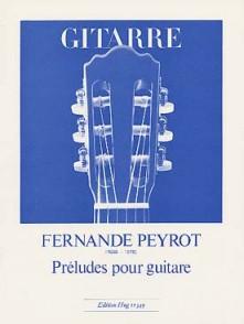 PEYROT F. PRELUDES GUITARE