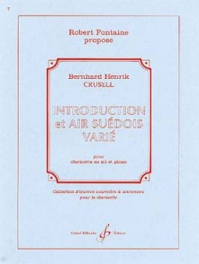 CRUSELL B.H. INTRODUCTION ET AIR SUEDOIS CLARINETTE