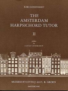 ROSENHART K. THE AMSTERDAM HARPSICHORD TUTOR 2 CLAVECIN