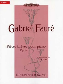 FAURE G. PIECES BREVES OP 84 PIANO