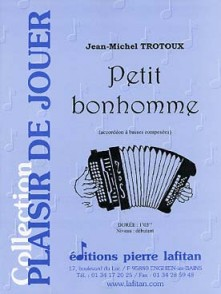 TROTOUX J.M. PETIT BONHOMME ACCORDEON